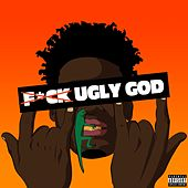 Fuck Ugly God von Ugly God