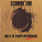 More Of The Stompin' Tom Phenomenon by Stompin' Tom Connors