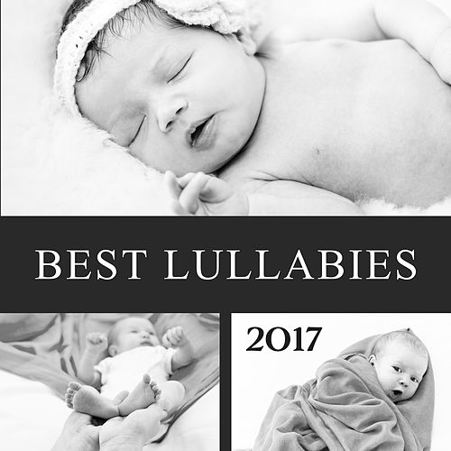 Best Lullabies 2017 – Peaceful Music for Baby, Restful Sleep, Stress Relief, Classical Sounds to Bed by Baby Sleep Sleep