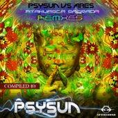 Ayahuasca Sagrada Remixes, Compiled by Psysun by Psysun