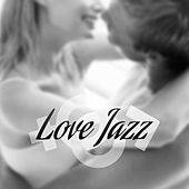 Love Jazz – Romantic Music for Lovers, Relax, Instrumental Sounds, Dinner by Candlelight, Erotic Night, Mellow Jazz by Relaxing Instrumental Jazz Ensemble