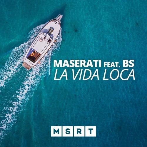 La vida loca (feat. Bs) by Maserati