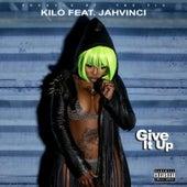 Give It Up (feat. Javinci) by Kilo