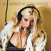 My House Is Your House de Various Artists