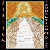 Foundation of Old by Biblical