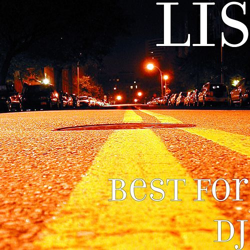 Best for DJ by L.I.S.