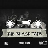 The Black Tape by Young Black