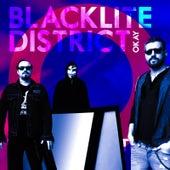 Okay by Blacklite District
