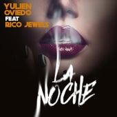 La Noche by Yulien Oviedo