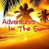Adventures In The Sun by Various Artists