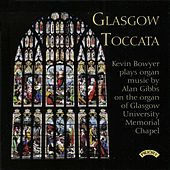 Alan Gibbs: Organ Works by Kevin Bowyer
