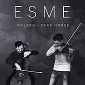 Bolero / Dark Horse by Esme