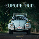 Europe Trip Soundtrack by Various Artists