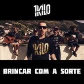 Brincar Com a Sorte by 1Kilo