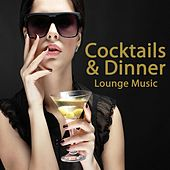 Cocktails & Dinner Lounge Music (The Best of Extraordinary Chillout Lounge & Downbeat) de Various Artists