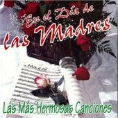 En el Día de las Madres (Las Más Hermosas Canciones) by Various Artists
