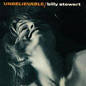 Unbelievable von Billy Stewart