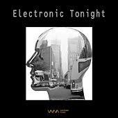 Electronic Tonight by Various Artists