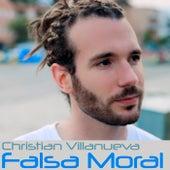 Falsa Moral de Christian Villanueva