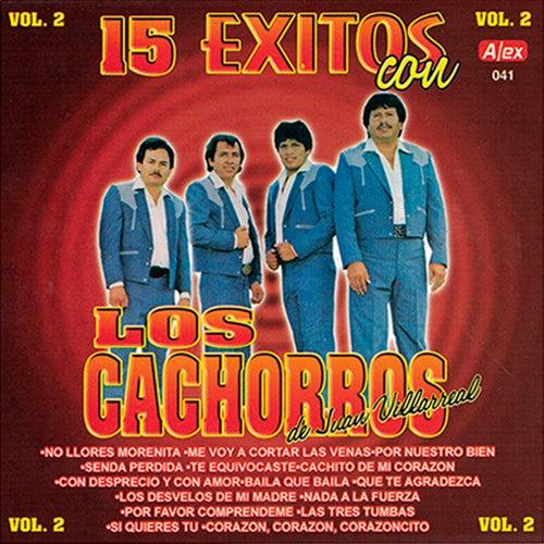 15 Exitos Con Los Cachorros de Juan Villarreal, vol. 2 by Los Cachorros de Juan Villarreal