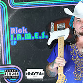 Rick J.A.M.E.S. EP de Rayza The Kid