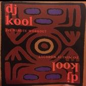 20 Minute Workout by DJ Kool