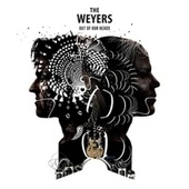Out of Our Heads by The Weyers