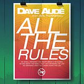 All the Rules de Dave Audé