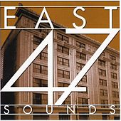 East 47 Sounds by Various Artists