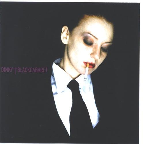 Black Cabaret by Dinky