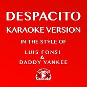 Despacito (In the Style of Luis Fonsi & Daddy Yankee) [Karaoke Version] by Global Karaoke (1)