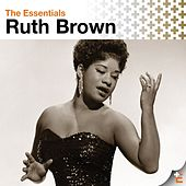 The Essentials: Ruth Brown von Ruth Brown