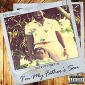 I'm My Father's Son by No Phear