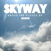 Above the Clouds EP von Skyway