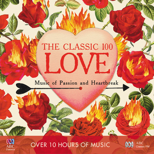 The Classic 100 - Love by Various Artists
