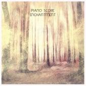 Enchantment by Piano Score