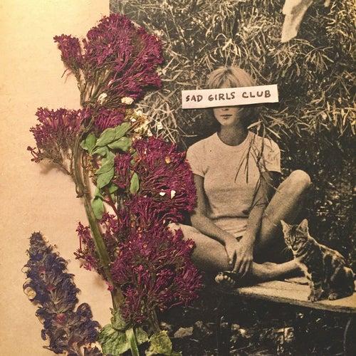 Sad Girls Club by Katie Ellen