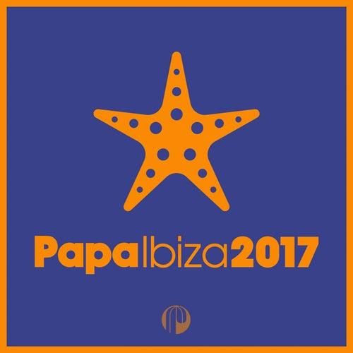 Papa Ibiza 2017 by Various Artists