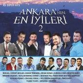 Ankara'nın En İyileri, Vol. 2 (15 Super Hits) von Various Artists