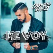Me Voy de Carmelo Blanco