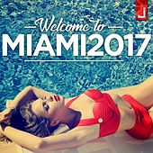 Welcome to Miami 2017 di Various Artists
