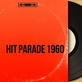 Hit Parade 1960 (Mono Version) by Various Artists
