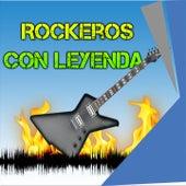 Rockeros Con Leyenda by Various Artists