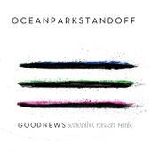 Good News (Samantha Ronson Remix) by Ocean Park Standoff