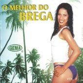 O Melhor do Brega, Vol. 2 von Various Artists