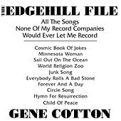 The Edgehill File by Gene Cotton