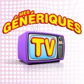 Mes Génériques Tv by Various Artists