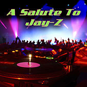 A Salute To Jay-Z by Hip Hop Masters