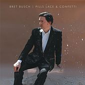 Pills Lace & Confetti by Bret Busch