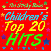 Children's Top 20 Hits by The Sticky Buns
